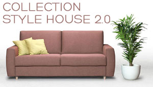 Collection STYLE HOUSE 2.0 Confort Plus