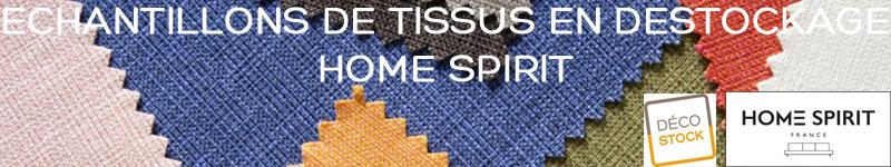 Échantillons en déstockage Home Spirit